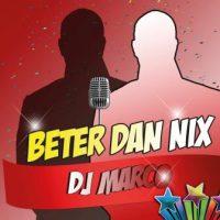 DJ Marco- Beter dan Nix Hoes Site